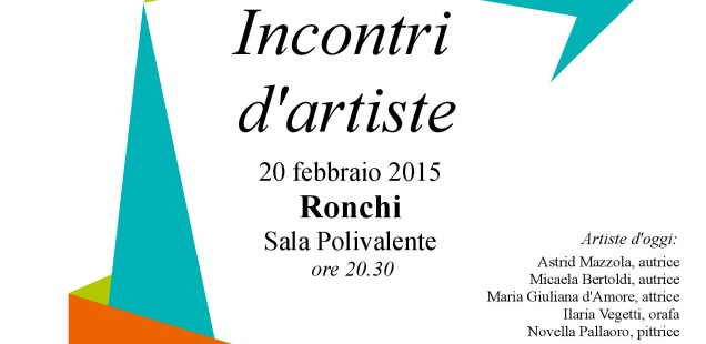 Incontri d'artiste, 20 febbraio a Ronchi Valsugana