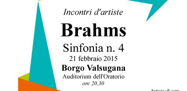 Incontri d'artiste, 21 febbraio a Borgo Valsugana: Brahms, sinfonia 4