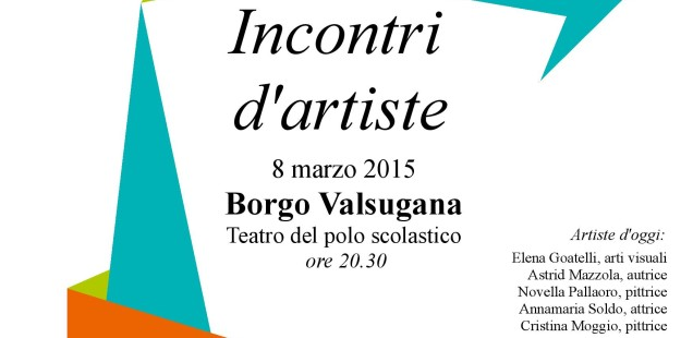 Incontri d'artiste, 8 marzo a Borgo